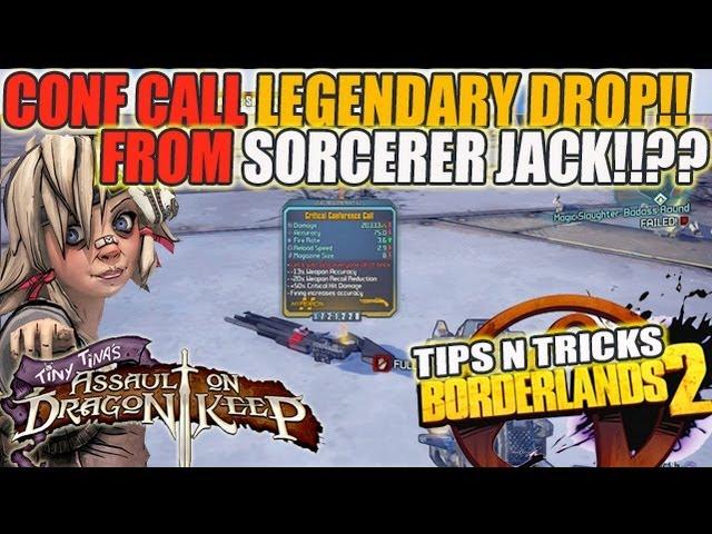 Conference Call From Sorcerer Jack!!? Tiny Tina DLC Borderlands 2 Legendary Drop