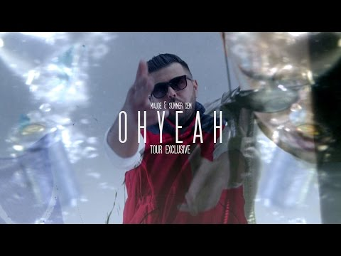 Majoe & Summer Cem ► OH YEAH ◄ [ official Tourexclusive Video ] prod. by JUH-DEE