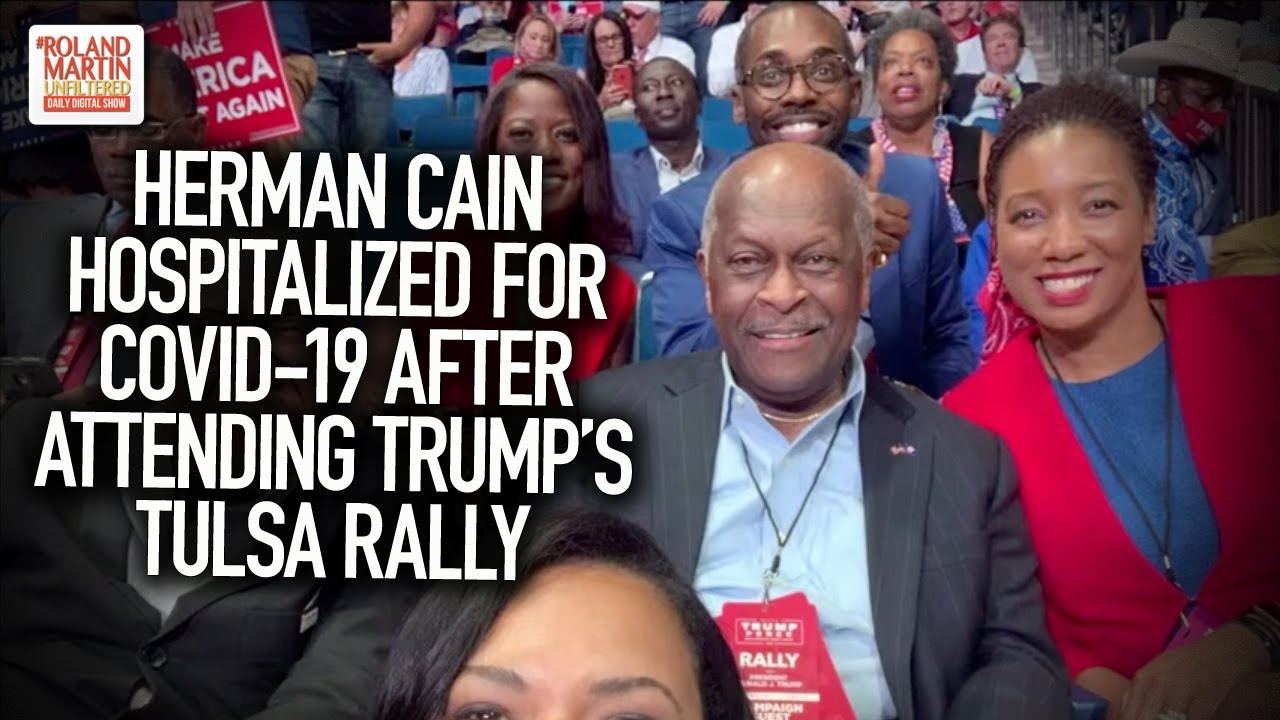 Herman Cain hospitalized with COVID-19 after attending Trump rally