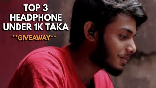 Top 3 Budget Earphones Under 1000Tk 🙂🙂 | Giveaway | Bangla | PlayAndrotics