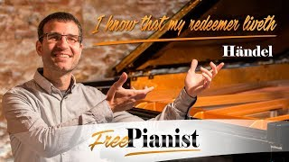 I know that my redeemer liveth - KARAOKE / PIANO ACCOMPANIMENT - Messiah - Händel