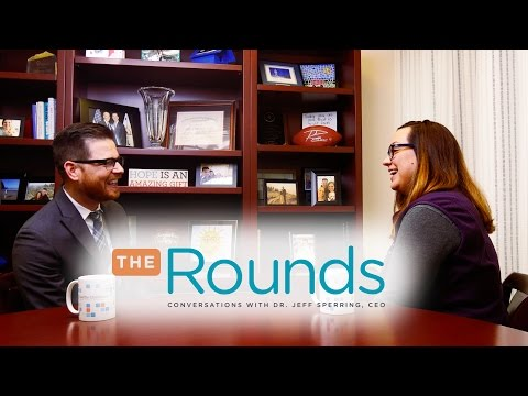 The Rounds: Conversations With Dr. Jeff Sperring, CEO - Lori George, Front Line Nurse