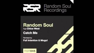 RSR045 - Random Soul ft Chloe West - Catch Me (Extended)