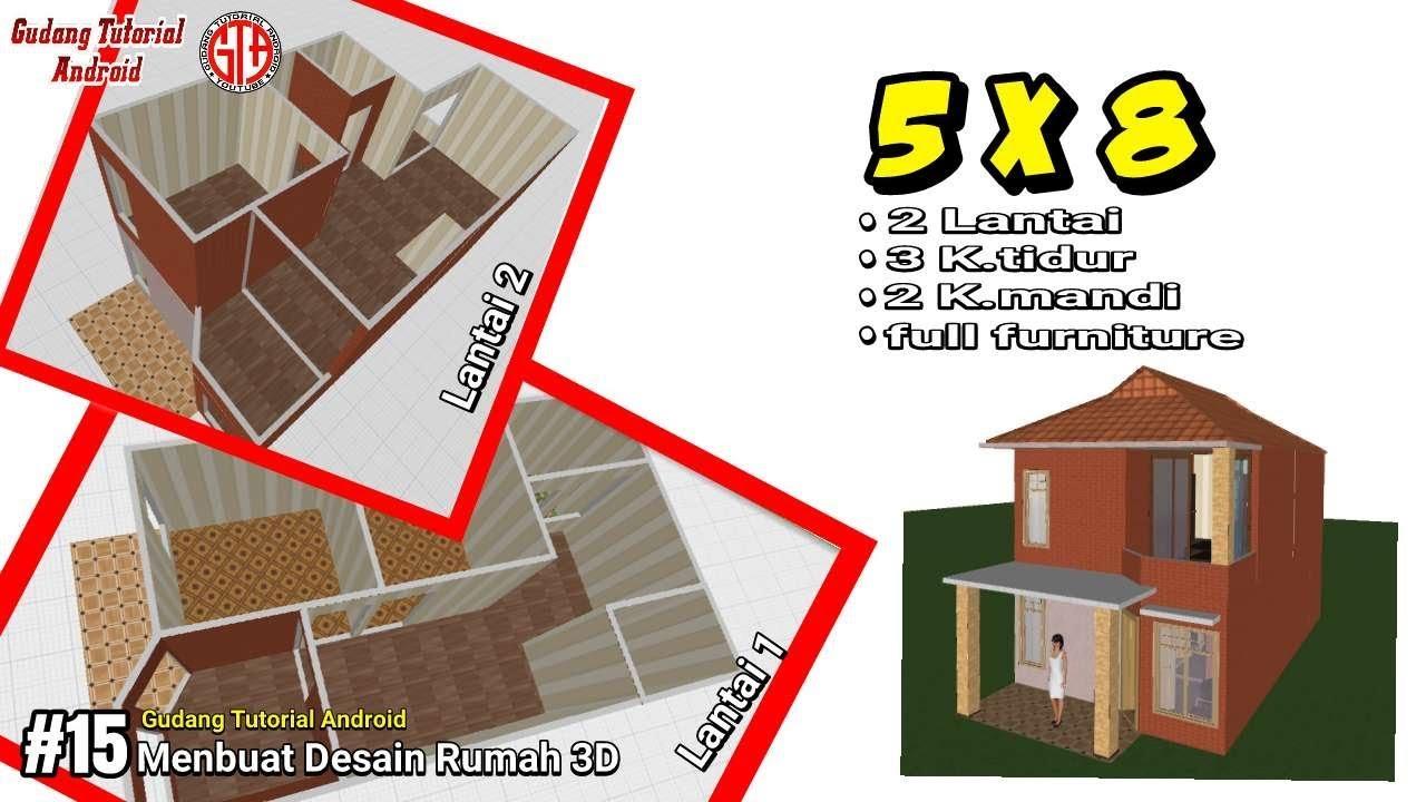 Desain Rumah Minimalis 2 Lantai Uk 5x8 Full Interior Design Gudang Tutorial Android 15 Youtube