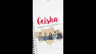 GEISHA Kering Air Mataku MP3 Vertical Version