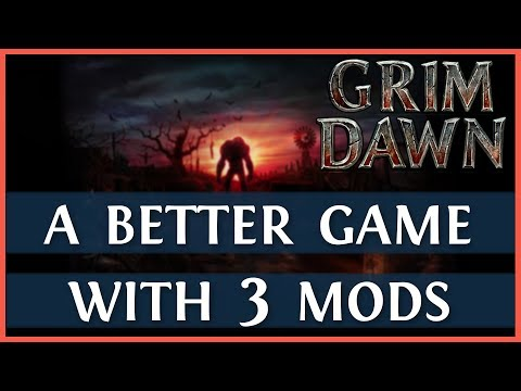 Grim Dawn Mods You Should Use (2019)