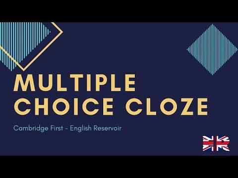 Multiple choice cloze / Cambridge First Exam