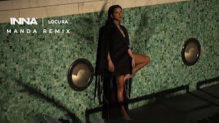 INNA - Locura Manda Remix