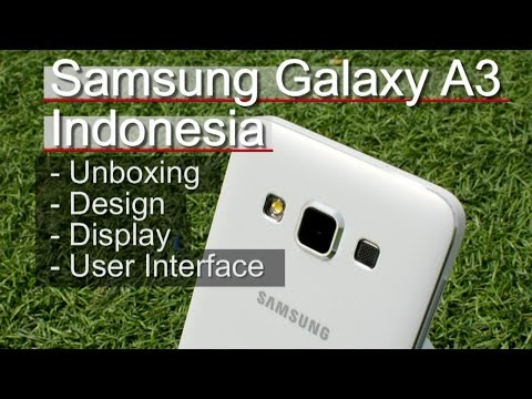 Samsung Galaxy A3 Indonesia : Full Metal di 3 Jutaan