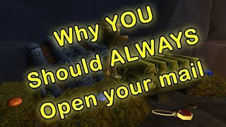 Why you should ALWAYS check your mail | WoW Mailbox Opening | WoW Legion Gold Making Patch 7.3