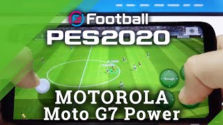 PES موبايل على MOTOROLA Moto G7 Power - Pro Evolution Soccer