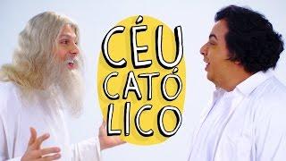 Vídeo - Céu Católico