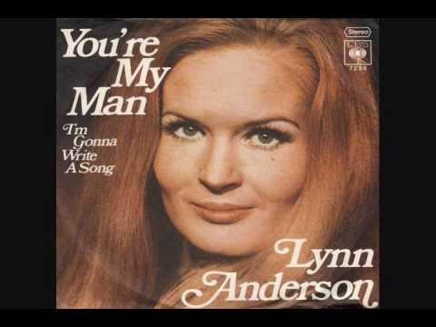 Lynn Anderson You Re My Man Youtube