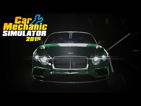 Don't Itch And Drive - Beamer Benz Or Bentley - Car Mechanic Simulator Bentley Continental GT