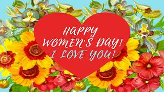 ????Happy Women's Day????Happy Women's Day I Love You????三八婦女節快樂 我愛你 38节快乐