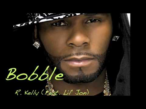 Bobble - R.Kelly. BRAND NEW AND EXCLUSIVEE !! - YouTube