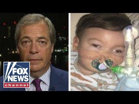 Nigel Farage talks Alfie Evans and Britain's medical system