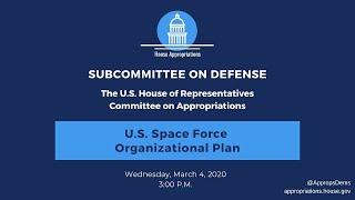 U.S. Space Force Organizational Plan (EventID=110624)