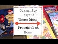 Community Helpers Theme Ideas | Preschool at Home | Free Printables