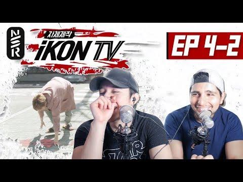 GUYS REACT TO 'iKON TV' EP. 4-2