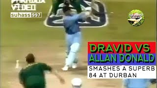 Rahul Dravid vs Allan Donald! His best ODI knock.Smashes 84