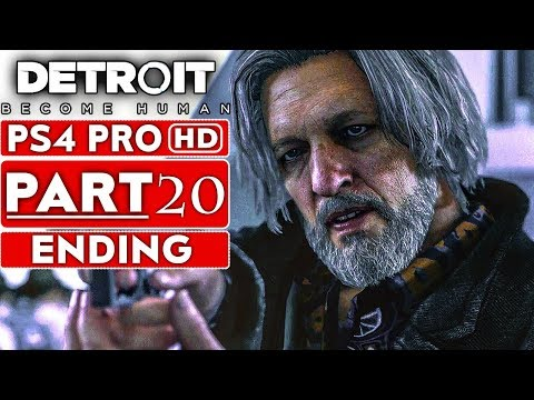 DETROIT BECOME HUMAN ENDING Gameplay Walkthrough Part 20 [1080p HD PS4 PRO] - No Commentary