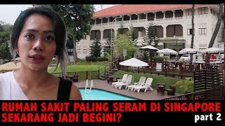 Nginep di Area Old Changi Hospital Yang Terkenal Angker! Citra Prima & Billy Christian Vlog  2