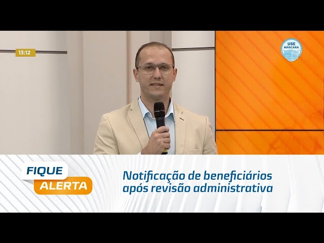 Meu INSS: O assunto de hoje é notificação de beneficiários após revisão administrativa