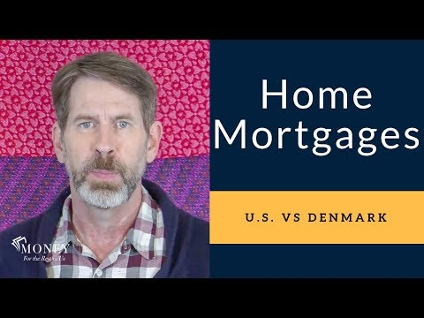 Why U.S. Home Mortgage Interest Rates Are Lower and Terms More Lenient Due To Government Involvement