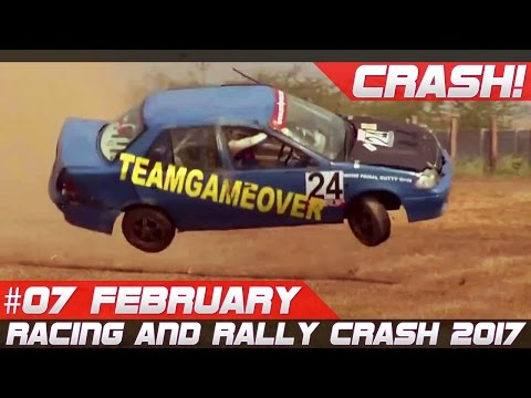 Week 7 February 2017 Racing and Rally Crash Compilation