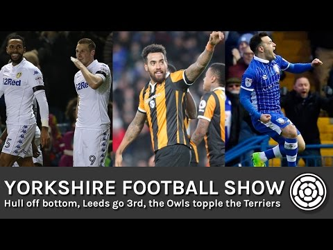 Hull off the bottom & Leeds up to 3rd | Yorkshire Football Show
