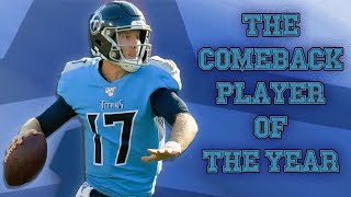 How Ryan Tannehill REVIVED His Career (and the Titans!)