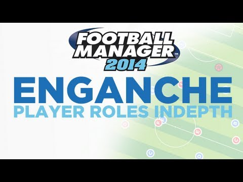 Player Roles in Depth  Enganche  Football Manager 2014