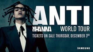 Rihanna Announces ANTI World Tour & Reveals Short Film