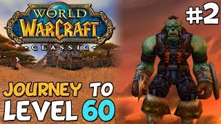 WoW Classic Journey To Level 60 Episode 2