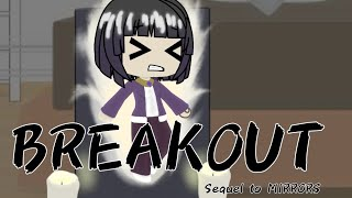 Breakout: Part 2 of Mirrors // GLMM