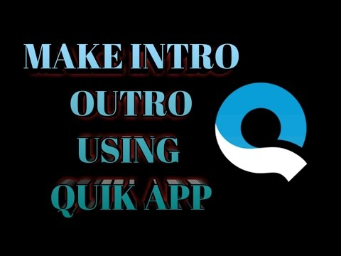 📱How to make cool intro using Quik app on android/ios Free!!