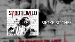 Snootie Wild: Broke Bitches