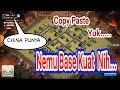 Nemu Base China Yang Kuat, Saatnya COPY PASTE Base War Th9 Clans of Clans Game Play