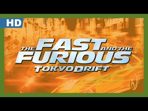 The Fast and the Furious: Tokyo Drift trailers