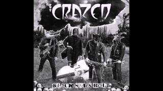 The Crazed - A Wild Rose