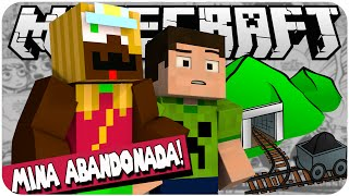 A MINA ABANDONADA! - No Limite #03 (feat Spok)