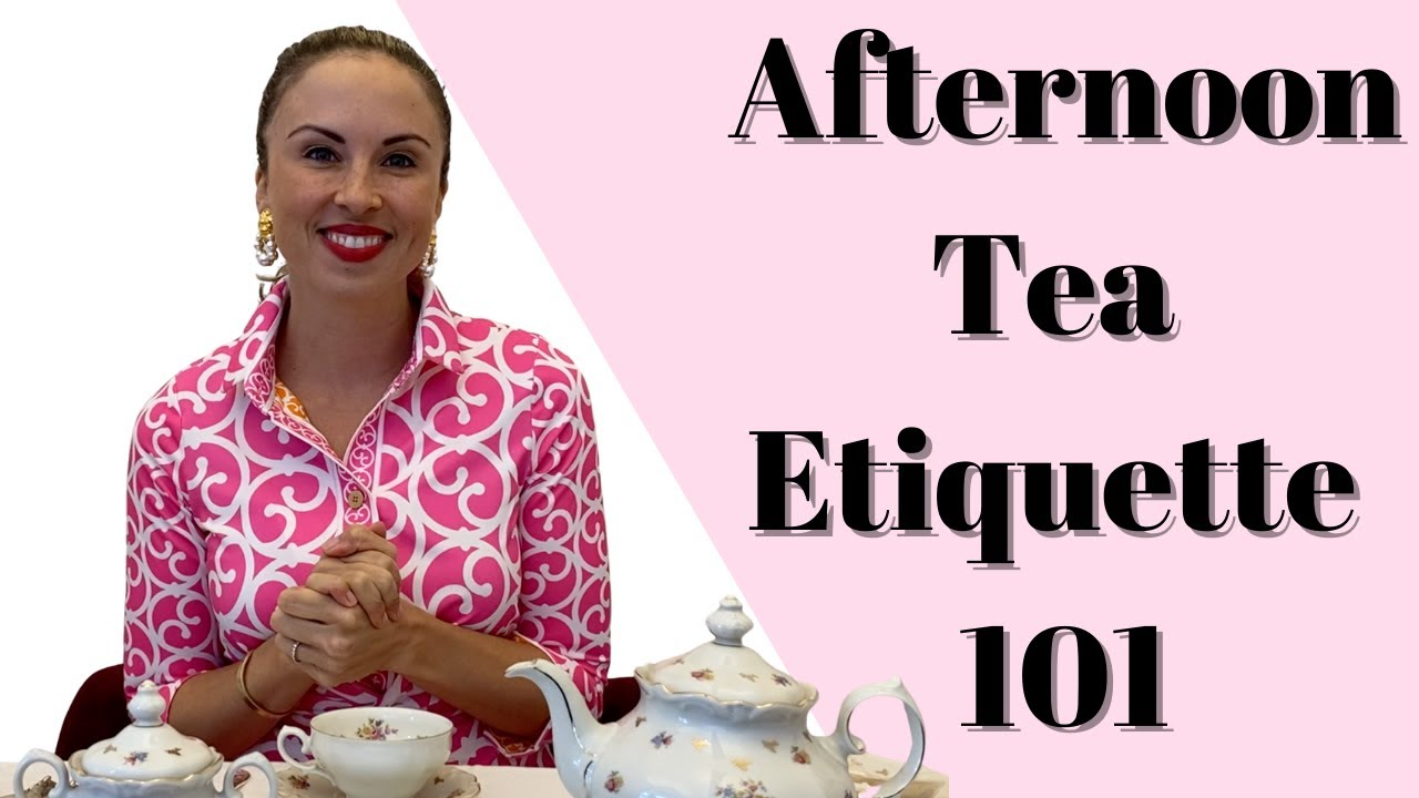 Afternoon Tea Etiquette: How to Hold a Teacup and More from an Etiquette Expert