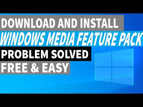 How To Download And Install Media Feature Pack.