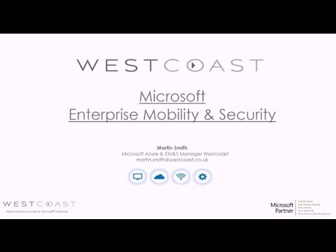 Introduction to EMS (Enterprise Mobility + Security) Webinar