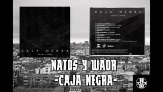 Natos y Waor - Caja Negra - [HD] [Disco Completo][2014]