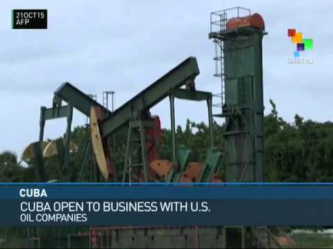 Cuba Open to Business with U.S. Oil Companies