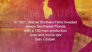 Sunny Side UP! Hollywood invades the Everglades Novel Trailer