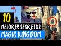 Top 10 MEJORES SECRETOS de MAGIC KINGDOM Walt Disney World