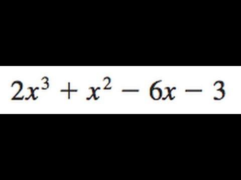 Factor 2x^3 + x^2 - 6x - 3